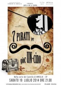 """Locandina """" 7 Pirati per giòC Un-cino"""""""